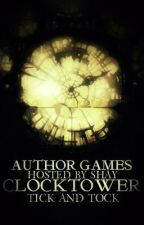 Author Games: Clock Tower (Broken Crowns #3) by ShayTree