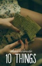 10 Things 》S. M. by shawnudes
