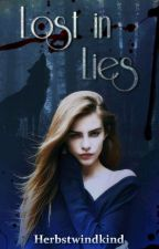 Lost In Lies by dreamer014