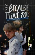 {TOME 1}Because I Love You || Min Yoongi by BlueMooniie