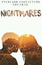 Nightmares {Everlark} by Everlarkonfire