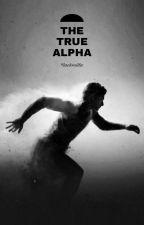 ~The True Alpha~ by rackmilla