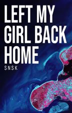 left my girl back home » l.s [spanish translation] by ValerieHayne