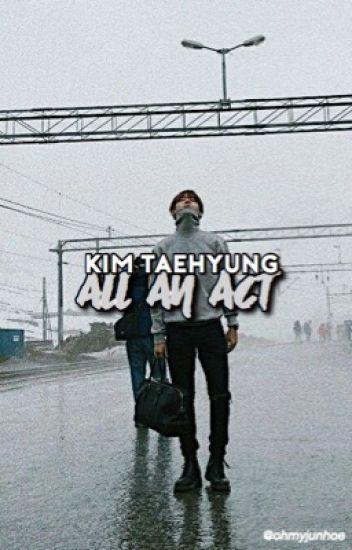 all an act || bts' kim taehyung