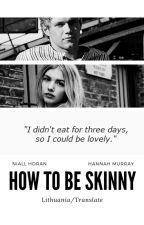 How to be skinny    n.h. translate. by ohmygaaaaaad