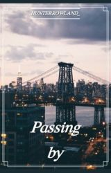 Passing By (Hunter Rowland) by HunterRowland_