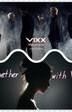 New Member (VIXX Fanfiction) by ChloeCookie165