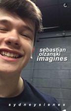 sebastian olzanski imagines by whereveryuare