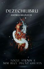 Dezechilibru [In Curs De Editare] by Andreeawolff28
