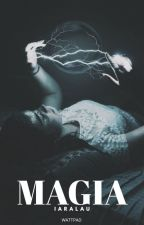 Magia {1ra Temporada} by IaraLau