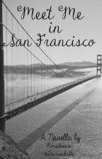 Meet Me in San Francisco by diamondable