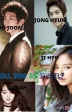 I Will Kill By Myself by MeiHadiaty