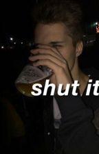 shut it ; lashton (hiatus)  by irresponsibleirwin