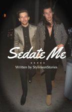 Sedate Me (Larry A.U.) by stylinsonstories