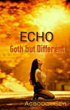 Echo: Goth But Different by SpiceyPie