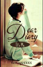 Dear diary,its me.... by nemzyxxxxx