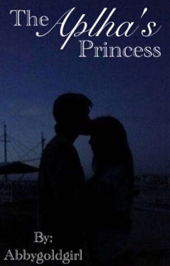 The Alphas Princess