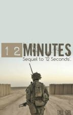 12 Minutes (#2 in Military series) by milly_king818
