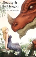Beauty & the Dragon: A NaLu Fanfiction by CaitlynStories