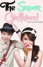 The Super Girlfriend by immortalpen