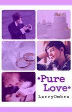 Pure Love||Larry by LarryOmbra