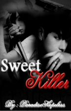 .Sweet Killer. BTS Fanfic. by ParadiseHopeless