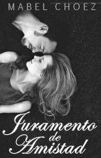 1.- Juramento de Amistad - [CS.1] by MabelChoez