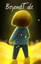 BeyondTale; Replay (Book 2) by Frisk_in_a_tutu