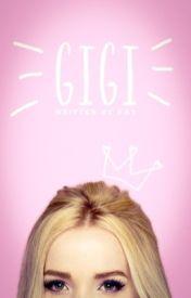 Gigi by -kayintheam-