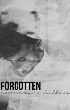 Forgotten // Cameron Dallas by xlynn2905