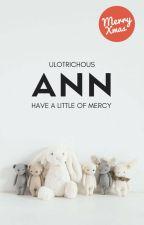 Ann | ■ by ulotrichous