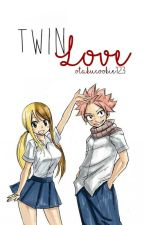 Twin Love | nalu by OtakuCookie123