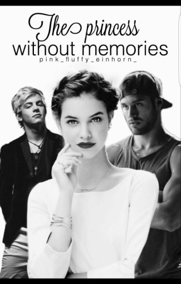 The Princess without memories ||Band 2