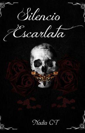 Silencio Escarlata [FUTURA NOVELA] by Nadia_CT
