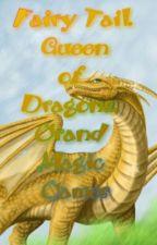 Хвост феи. Королева драконов. Великие Магические Игры by Doragon-zoky