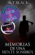 Memorias de una mente sombría by Sky_Black1999