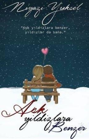 Aşk Yıldızlara Benzer by niiyaazii