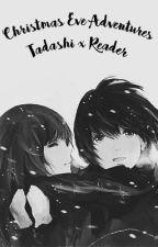 Christmas Eve Adventures (Tadashi x Reader) by tadashi-lemon