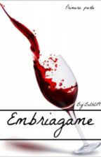 Embriagame by Beth0197