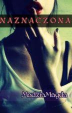 Naznaczona by MadziaMagda