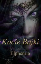 Kocie bajki by Elphenria