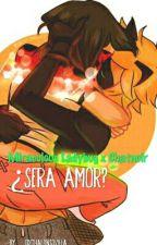 ~¿Sera Amor?~ Miraculous Ladybug Y Chatnoir❤ by EdlyAnoni