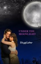 Under The Moonlight by Skyglider