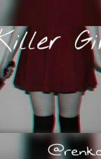 Killer girl by Renkoo123