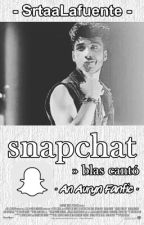 Snapchat - Blas Cantó  by SrtaaLafuente