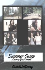 Summer Camp (Lauren/You/Camila) by CamilaIsSmexy