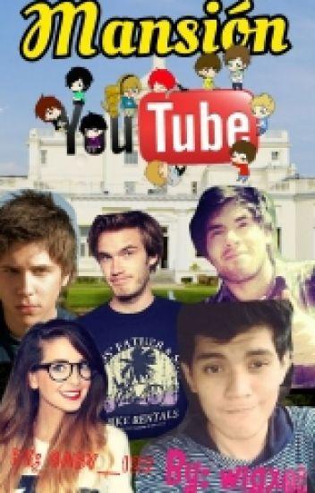 Mansión YouTuber. (Artuxcreed)