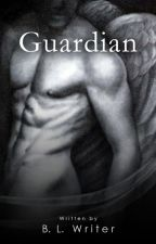 Guardian (First Draft) by BLwriter