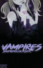Vampires: NaLu Fanfiction Book 2 by JuviaBaeLockser