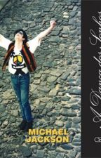 A Dança dos Sonhos - Michael Jackson by VitoriaMJJ